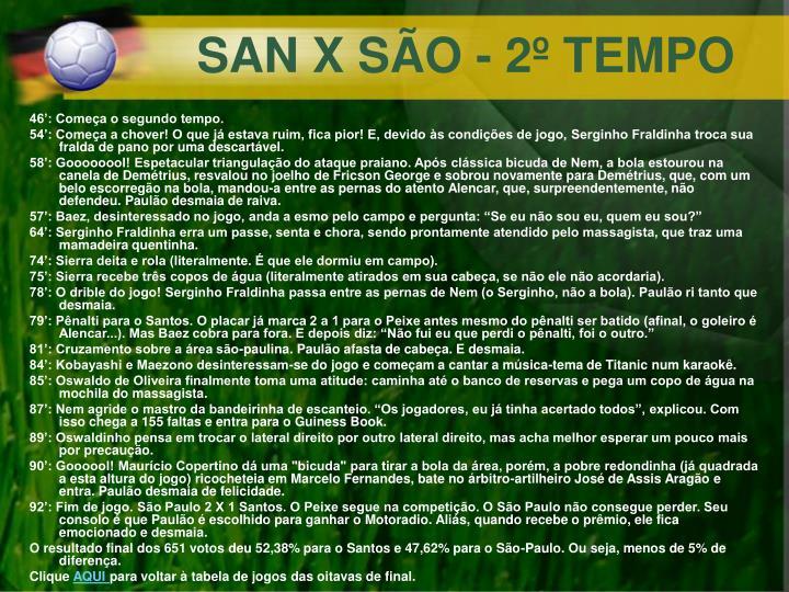 SAN X SÃO - 2º TEMPO