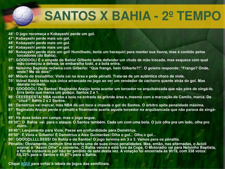 SANTOS X BAHIA - 2º TEMPO