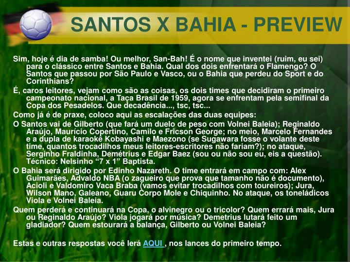 SANTOS X BAHIA - PREVIEW