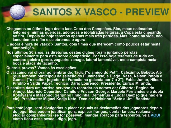 SANTOS X VASCO - PREVIEW