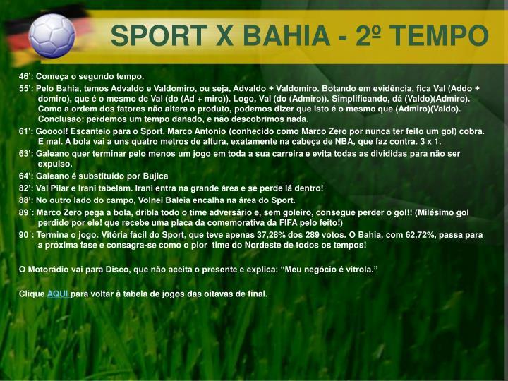 SPORT X BAHIA - 2º TEMPO