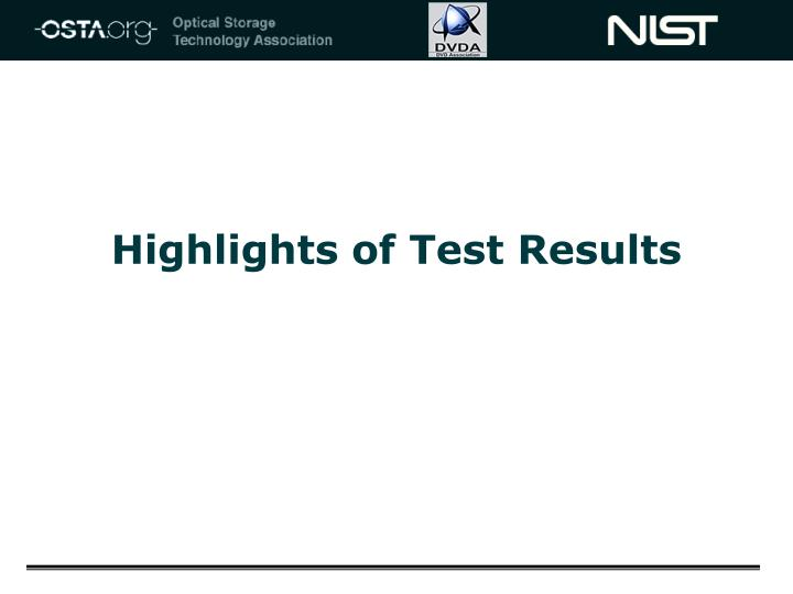 Highlights of Test Results