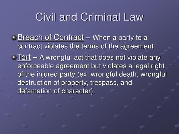 Civil and Criminal Law