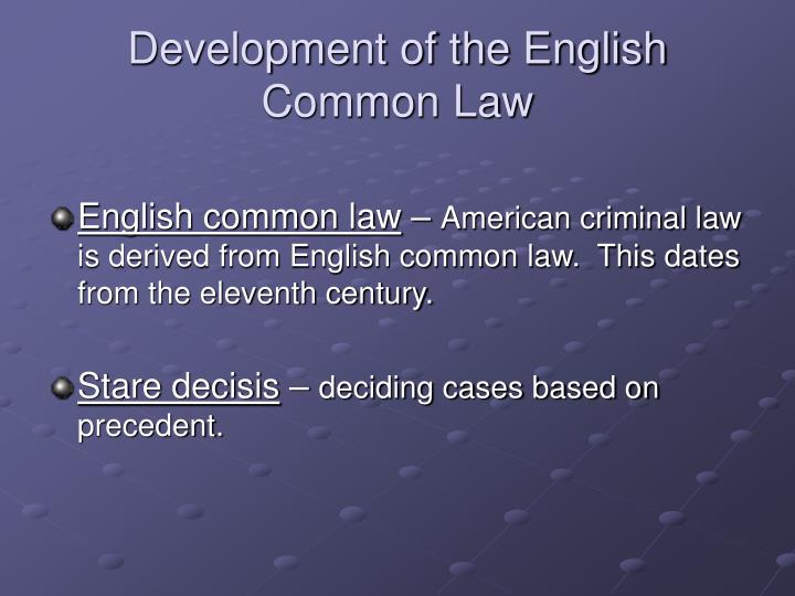 Development of the English Common Law