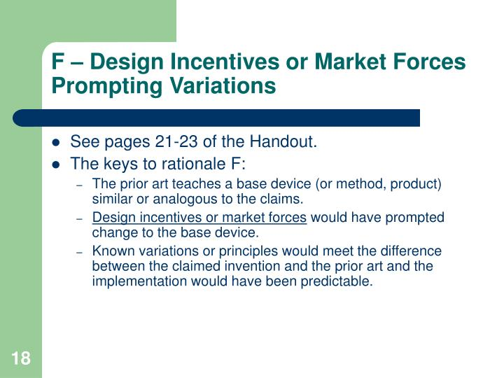 F – Design Incentives or Market Forces Prompting Variations