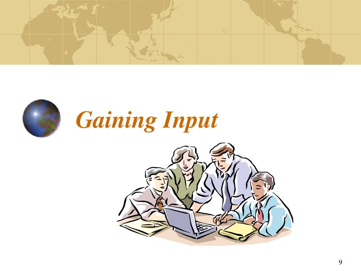 Gaining Input
