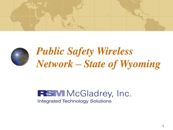 Public Safety Wireless Network – State of Wyoming