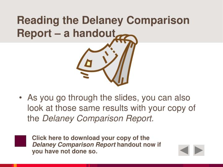 Reading the Delaney Comparison Report – a handout