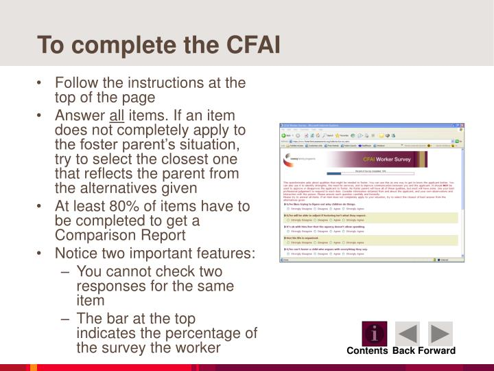 To complete the CFAI