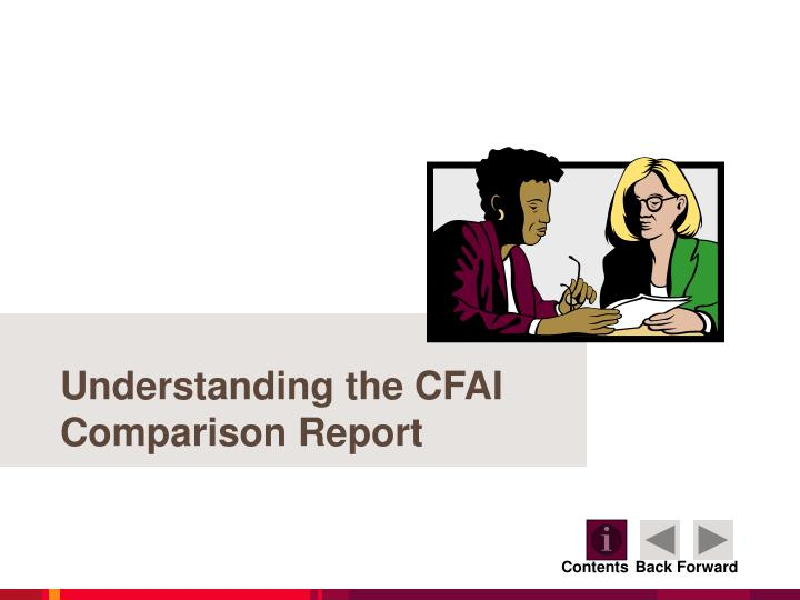 Understanding the CFAI Comparison Report