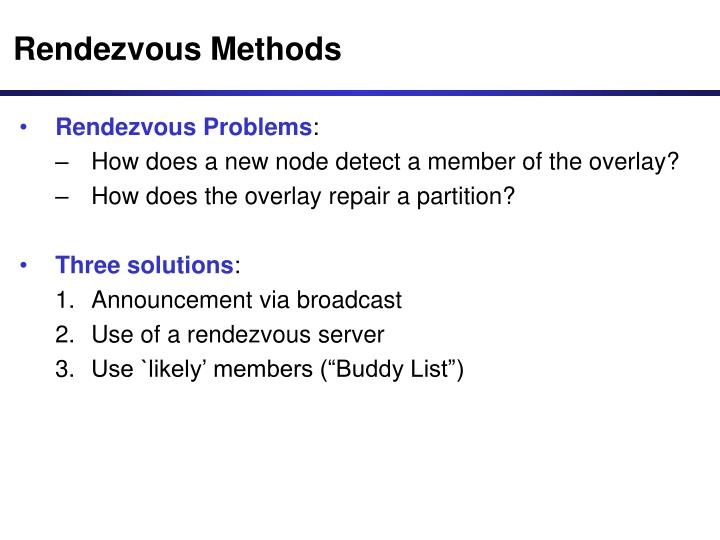 Rendezvous Methods