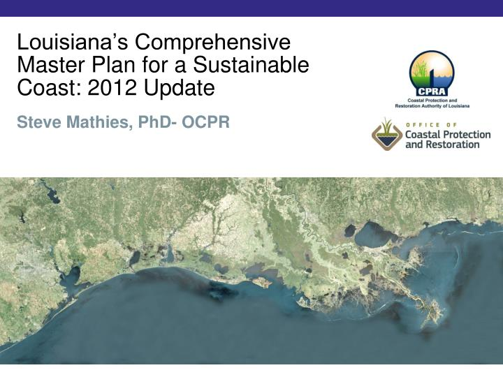 louisiana s comprehensive master plan for a sustainable coast 2012 update