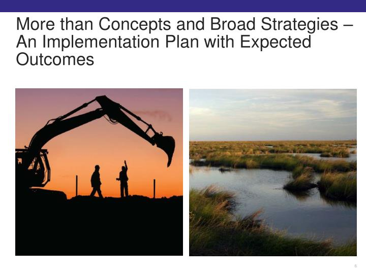 More than Concepts and Broad Strategies – An Implementation Plan with Expected Outcomes