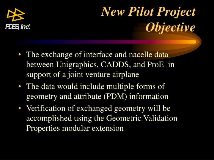 New Pilot Project
