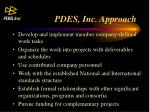 pdes inc approach