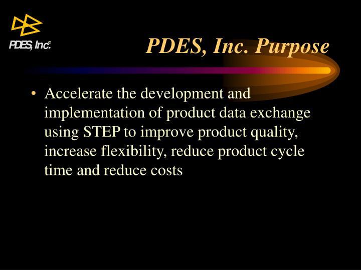 PDES, Inc. Purpose