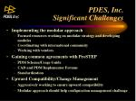 pdes inc significant challenges