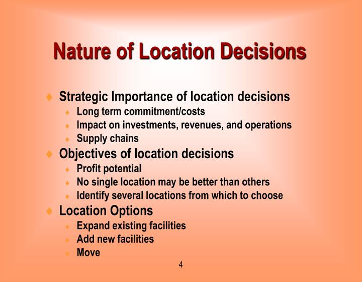 Nature of Location Decisions