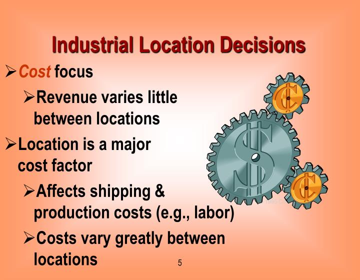 Industrial Location Decisions