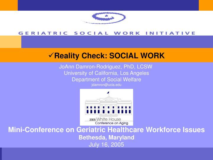 Reality Check: SOCIAL WORK