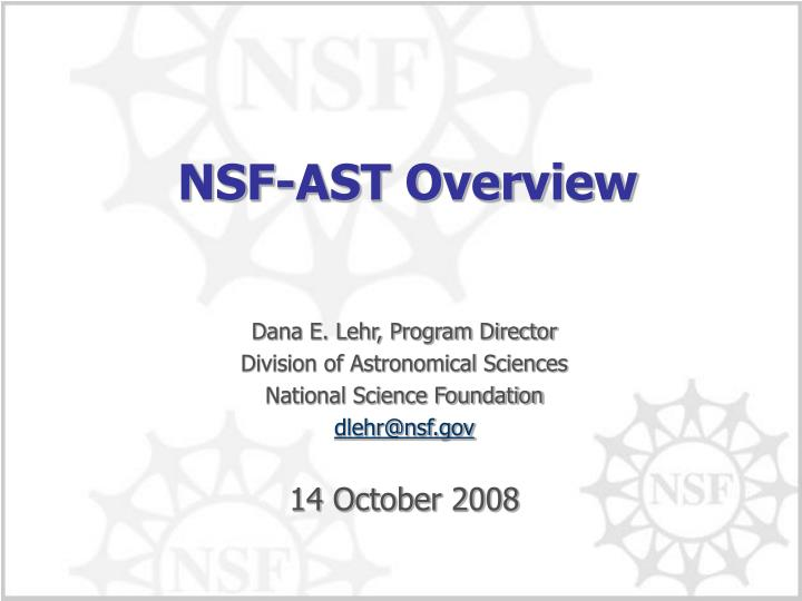 NSF-AST Overview