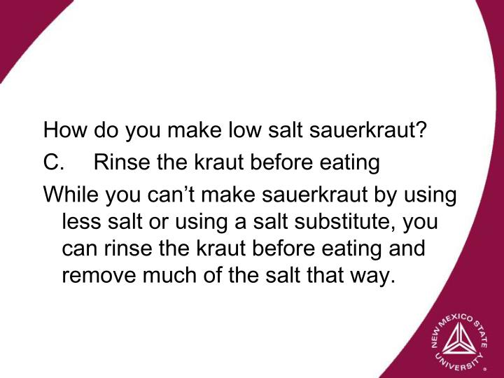 How do you make low salt sauerkraut?