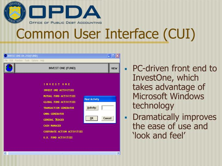 Common User Interface (CUI)