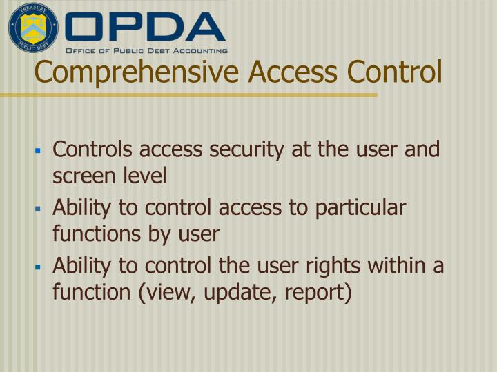 Comprehensive Access Control