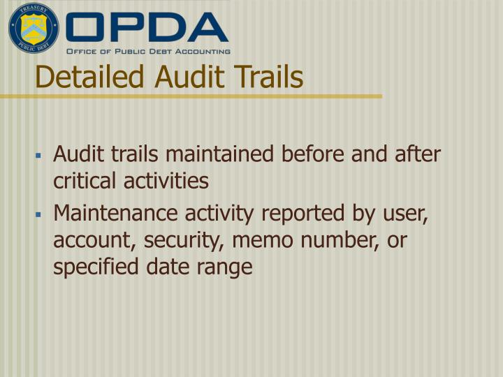 Detailed Audit Trails