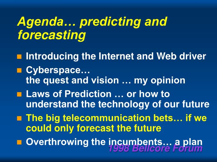 Agenda… predicting and forecasting