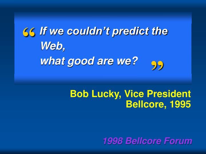 Bob Lucky, Vice President