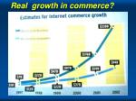 real growth in commerce