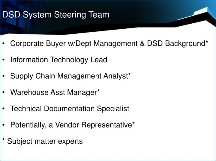 DSD System Steering Team