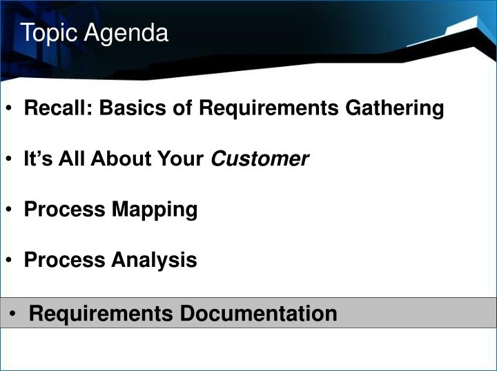 Topic Agenda