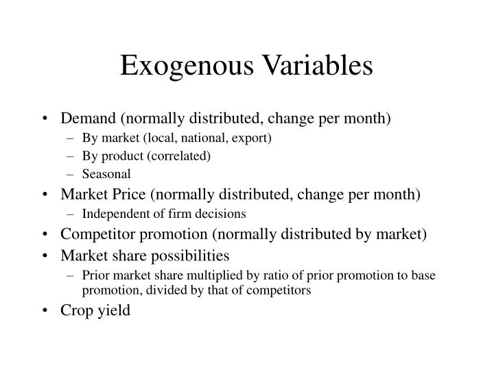 Exogenous Variables