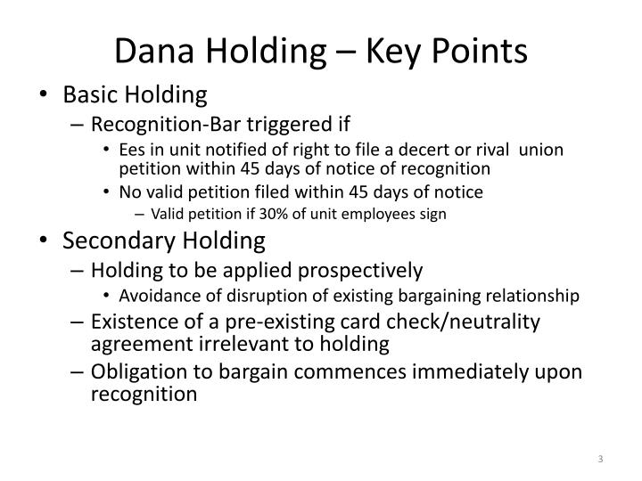 Dana holding key points