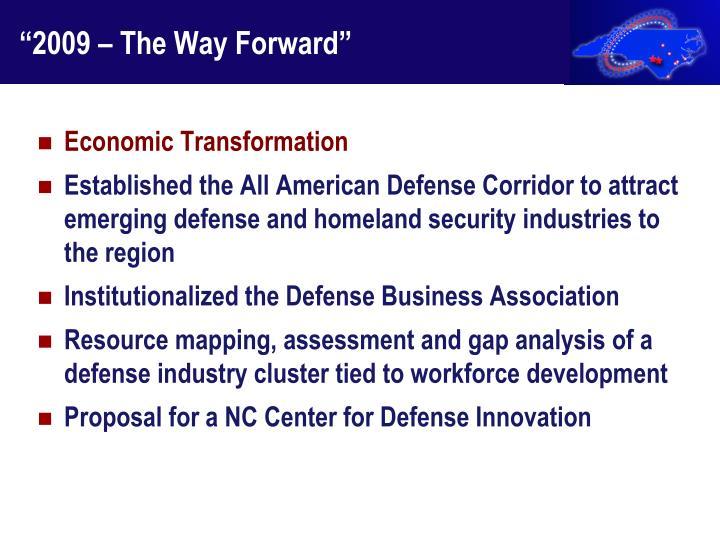 """2009 – The Way Forward"""