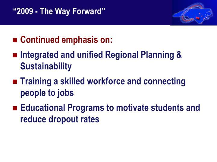 """2009 - The Way Forward"""