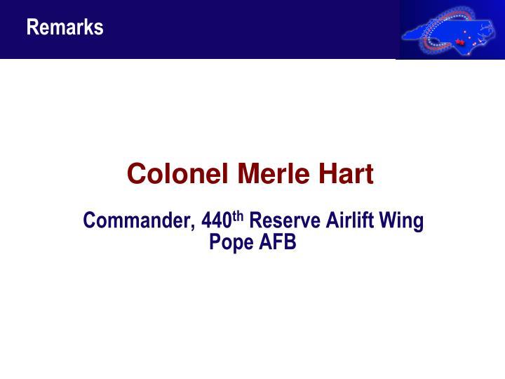 Colonel Merle Hart