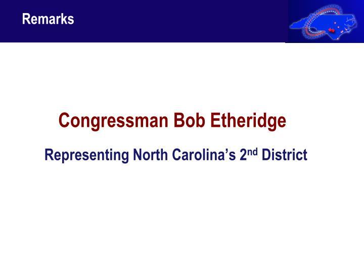 Congressman Bob Etheridge