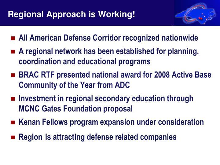 Regional Approach is Working!