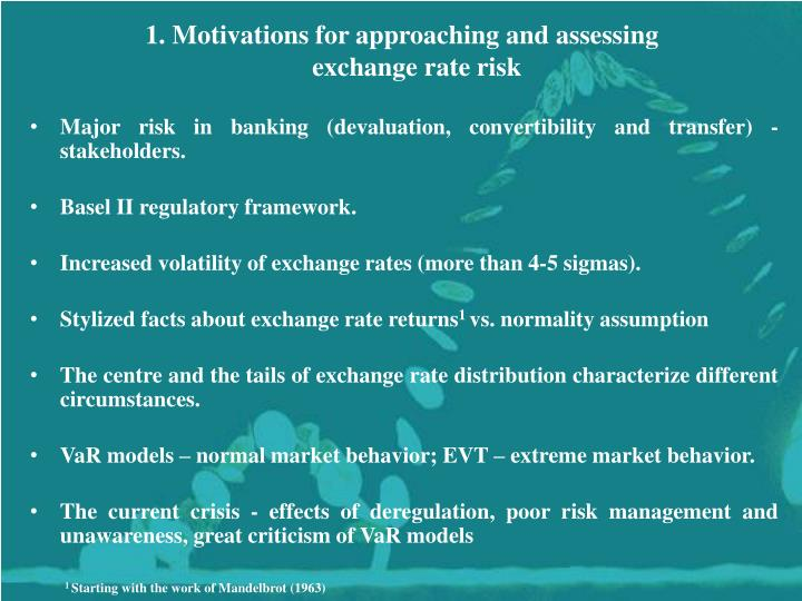 1. Motivations for approaching and assessing