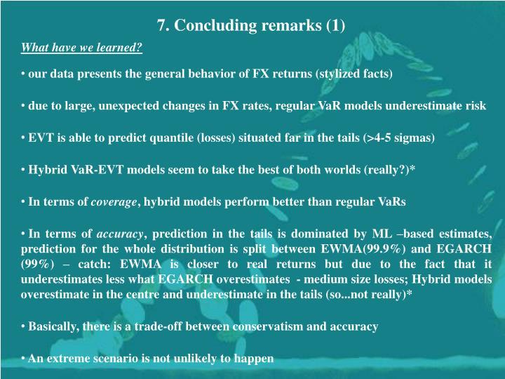 7. Concluding remarks (1)