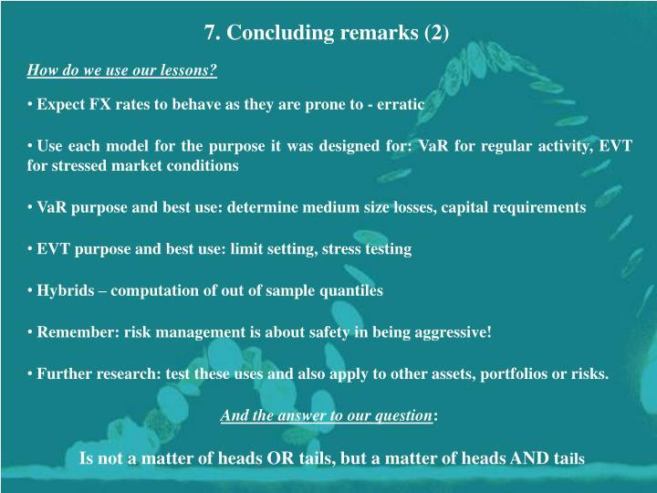 7. Concluding remarks (2)