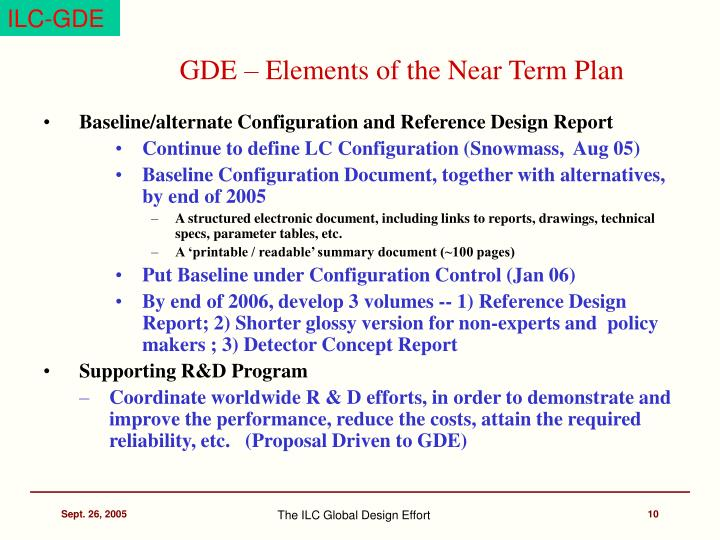 GDE – Elements of the Near Term Plan
