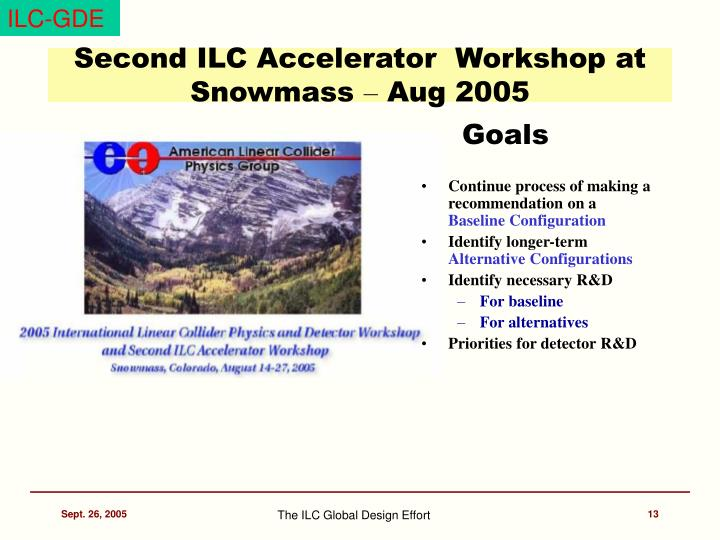 Second ILC Accelerator  Workshop at Snowmass