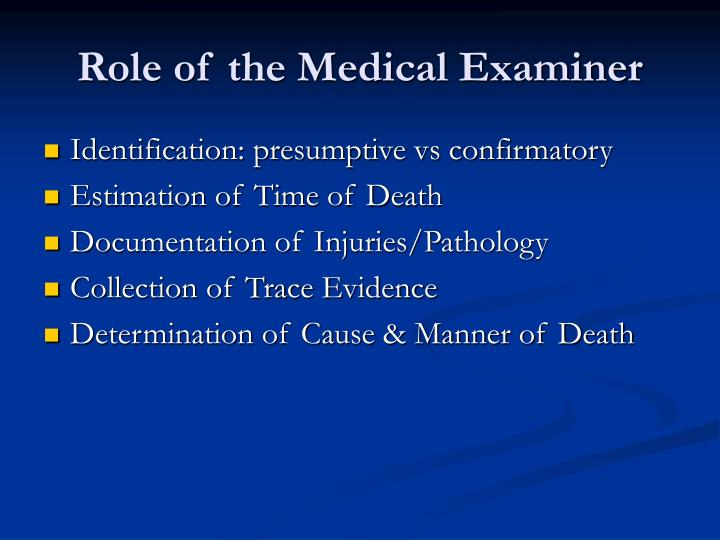 Role of the Medical Examiner