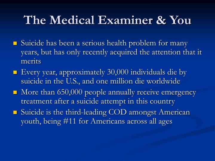 The Medical Examiner & You