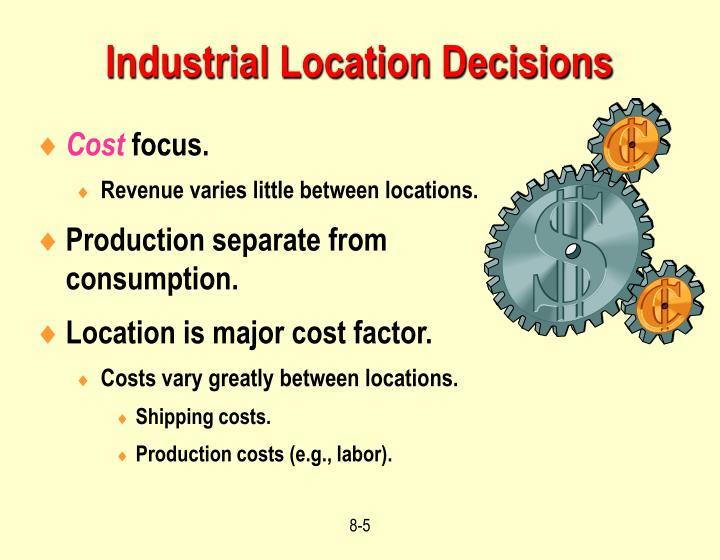 Industrial Location Decisions