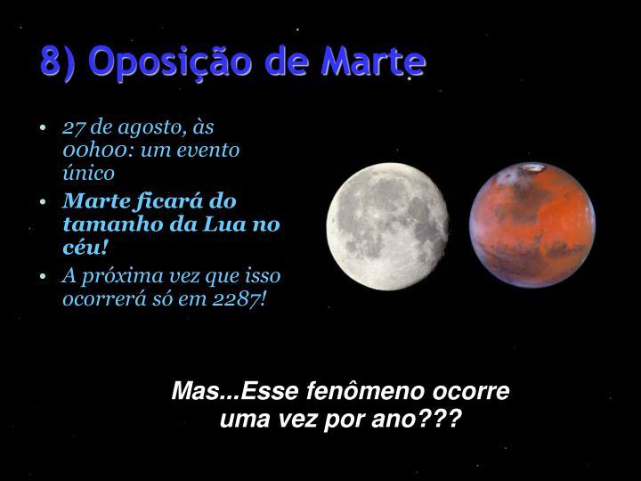 8) Oposição de Marte
